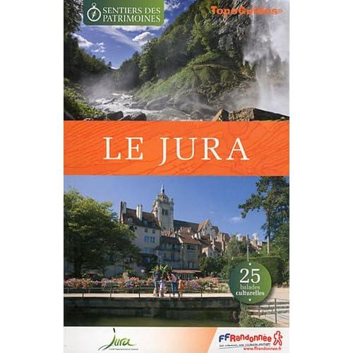 Le Jura : 25 balades culturelles