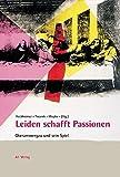 Leiden schafft Passionen. Oberammergau und sein Spiel.