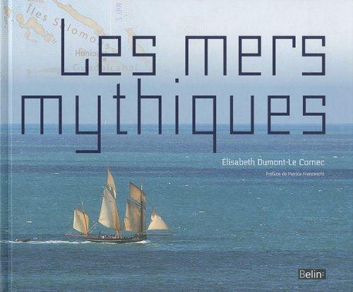 Les mers mythiques