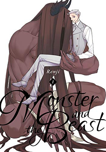 Monster & the Beast. Vol. 1 (Monster and the Beast, Band 1) (Monster-band 1)