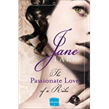 The Passionate Love of a Rake by Jane Lark (2014-04-17)