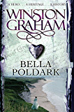Bella Poldark: A Novel of Cornwall 1818-1820 (Poldark Book 12)
