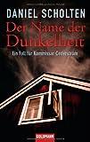 Der Name der Dunkelheit: Ein Fall für Kommissar Cederström - Daniel Scholten