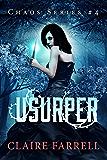 Usurper (Chaos Series Book 4)