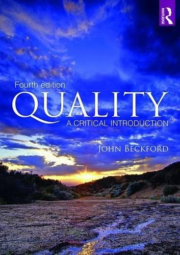 Read e-Books Online Quality: A Critical Introduction PDB