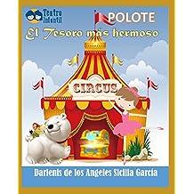 El tesoro más hermoso: POLOTE/ Teatro para niños