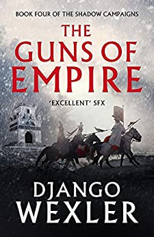 The Guns of Empire (The Shadow Campaigns Book 4) (English Edition)