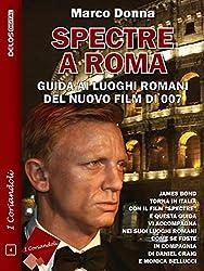 Spectre a Roma (I coriandoli)