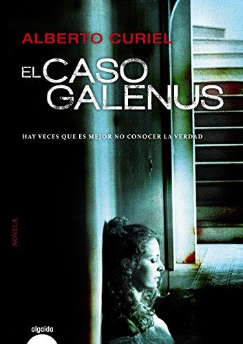 El caso Galenus (ALGAIDA LITERARIA - ALGAIDA NARRATIVA) eBook ...
