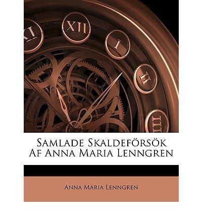 Samlade Skaldef RS K AF Anna Maria Lenngren (Paperback)(Swedish) - Common