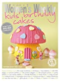Image de Kids' Birthday Cakes: Imaginative, eclectic birthday cakes for boys and girls, young and old