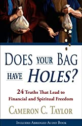 Does Your Bag Have Holes? 24 Truths That Lead to Financial and Spiritual Freedom (English Edition)