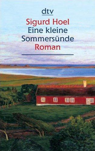 Eine kleine Sommersünde: Roman