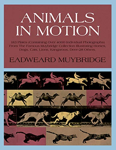 Animals in Motion (Dover Anatomy for Artists) por Eadweard Muybridge
