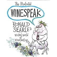 The Illustrated Winespeak
