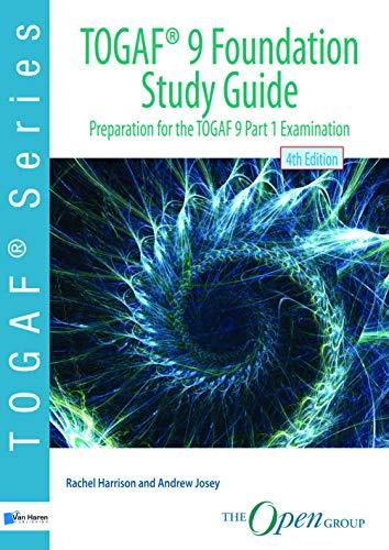 TOGAF ® 9 Foundation Study Guide – 4th Edition: Preparation for the TOGAF 9 Part 1 Examination (TOGAF series) por Rachel Harrison