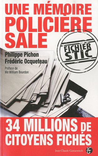 Une Mémoire Policière Sale : fichier STIC