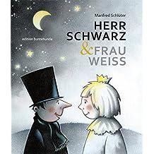 HERR SCHWARZ & FRAU WEISS