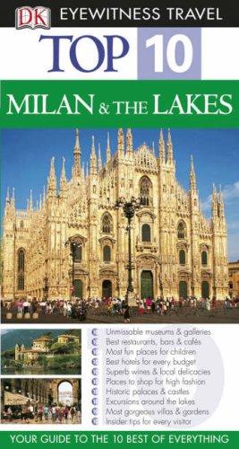 DK Eyewitness Top 10 Travel Guide: Milan & the Lakes