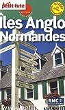 Petit Futé Iles anglo-normandes par Le Petit Futé