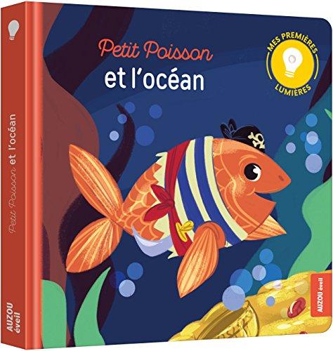 Mes premiers livres lumire - Petit poisson