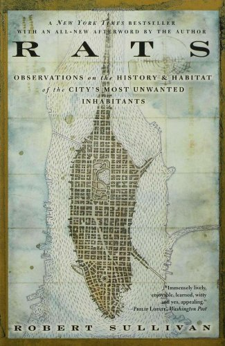 Rats: Observations On The History And Habitat Of The City's Most Unwanted Inhabitants