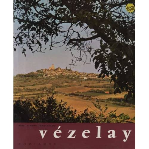 Vézelay. Le pélerinage et la cité, inventaire de Vézelay