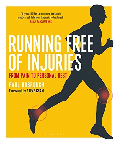 Running Free of Injuries: From Pain to Personal Best por Paul Hobrough