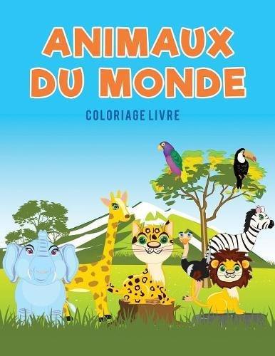 Animaux du monde coloriage Livre par Coloring Pages for Kids