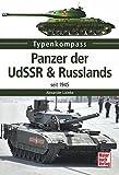 Panzer der UdSSR & Russlands: seit 1945 (Typenkompass) - Alexander Lüdeke