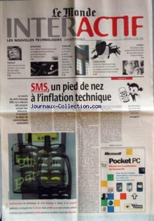 MONDE INTERACTIF (LE) du 30/05/2001 - AUTEUR DE SCIENCE-FICTION, JEAN-MARC LIGNY S'INSPIRE DES TECHNOLOGIES DANS L'AIR DU TEMPS - ENTREPRISES - FRANCE TELECOM CHERCHE A PROMOUVOIR LE MODELE ECONOMIQUE DU MINITEL AUPRES DES FOURNISSEURS DE CONTENUS EN LIGNE - CYBERCAFE - A CHARLOTTE, EN CAROLINE DU NORD, LA BIBLIOTHEQUE PUBLIQUE REPRESENTE LE SEUL POINT D'ACCES PUBLIC A INTERNET DE LA VILLE - CYBERCULTURE - L'ELECTRONIC ENTERTAINMENT EXPO, QUI S'EST TENU DU 17 AU 19 MAI A LOS ANGELES, A PRESENTE par Collectif