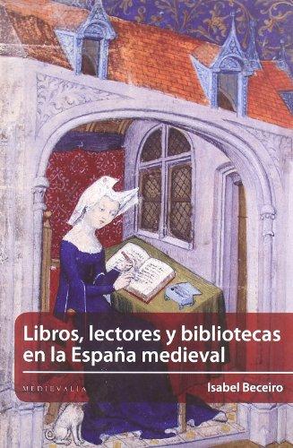 Libros Lectores Y Bibliotecas Esp (Medievalia)