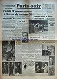 PARIS SOIR [No 430] du 15/09/1941 - LA RESISTANCE SOVIETIQUE FAIBLIT A ODESSA ET A L'EMBOUCHURE DU DNIEPR - LES SOUS MARINS ALLEMANDS CONTINUENT LEURS ATTAQUES COURONNEES DE SUCCES - LE BILAN DU DINER MAURICE CHEVALIER - SEPT CENT MILLE FRANCS C'EST LA SOMME QUE SE PARTAGERONT LES PRISONNIERS SANS SOUTIEN LES RETRAITES DE RIS ORANGIS ET LE DISPENSAIRE DU SPECTACLE PAR DIDIER DAIX - LE PREMIER CONTINGENT DE LA CLASSE 38 SERA LIBERE AVANT LE 15 NOVEMBRE - DE NOUVELLES MESURES POUR ASSURER LE RAVI...