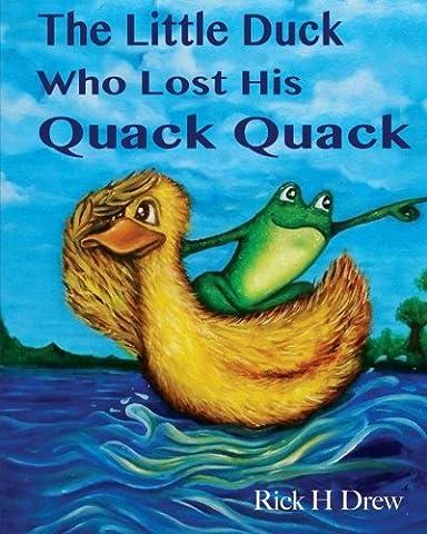 The Little Duck Who Lost His Quack Quack