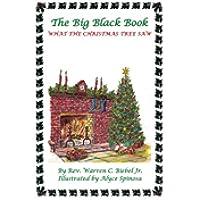 The Big Black Book: What the Christmas Tree Saw (English Edition) - Big Black Book