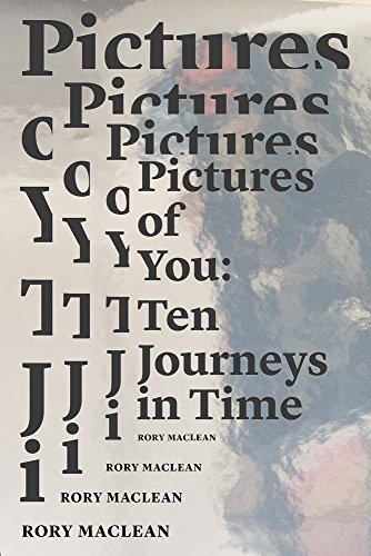 pictures-of-you-ten-journeys-in-time