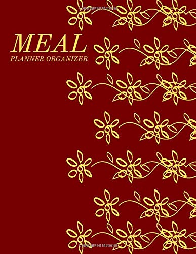 Meal Planner Organizer: Eating Organizer Book Journal Meal Tracker Food Dairy To log Track & Monitor Calories Plan Meal Set Diet and Menu. Help you ... pages (Weekly Meal & Drink journals, Band 19) (Erase Whiteboard)