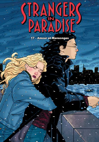Strangers in paradise, Tome 17 : Amours et mensonges