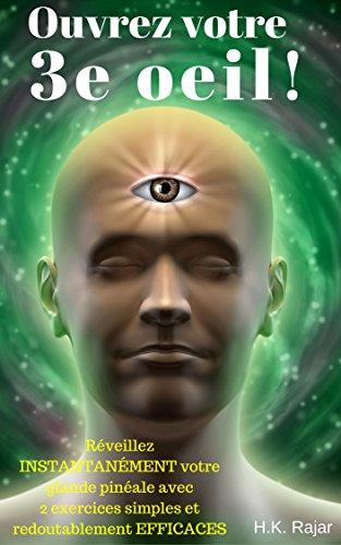 Ouvrez votre 3e oeil !: Réveillez INSTA...
