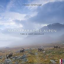 Naturparadies Alpen - Tiere in ihrem Lebensraum
