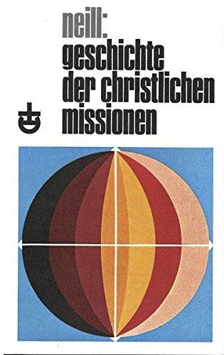Geschichte der christlichen Missionen (Erlanger Taschenbücher) by Stephen Neill (1990-01-01)