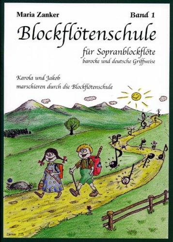 Blockflötenschule. Band 1