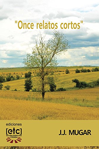 Once relatos cortos por J. Mugar