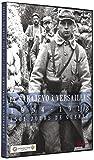 De Sarajevo à Versailles, 1914-1918, 1561 jours de guerre