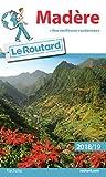 Guide du Routard Madère 2018/19 - + nos meilleures randonnées