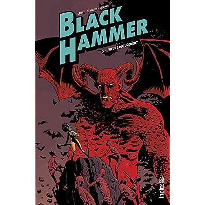 Black Hammer - Tome 3 (Urban Indies)