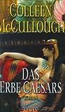 Das Erbe Caesars - Colleen McCullough