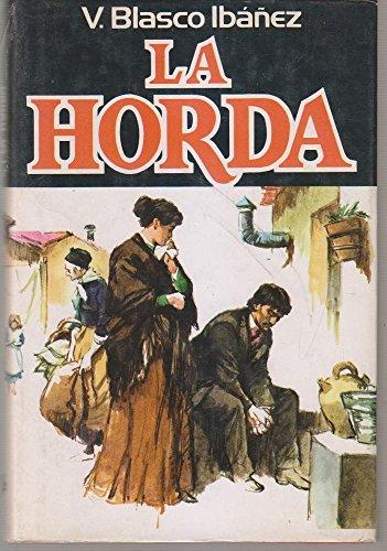 La Horda ( ilustrado ) por Vicente Blasco Ibáñez