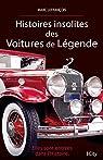 Histoires insolites des voitures de légende par Lefrançois