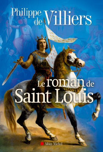 Le Roman De Saint Louis [Pdf/ePub] eBook